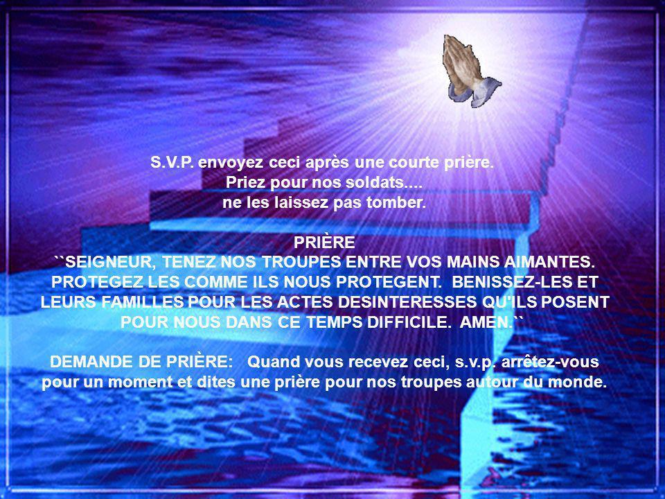 CHAÎNE DE PRIERES POUR NOS MILITAIRES, CANADIENS, ETC. DE TOUTES NATIONS..... S.V.P. NE LA BRISEZ PAS