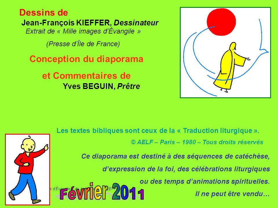 Extrait de « Mille images d'Évangile » de Jean François KIEFFER (Presse d'Île de France) Dessins de Extrait de « Mille images d'Évangile » (Presse d'Î