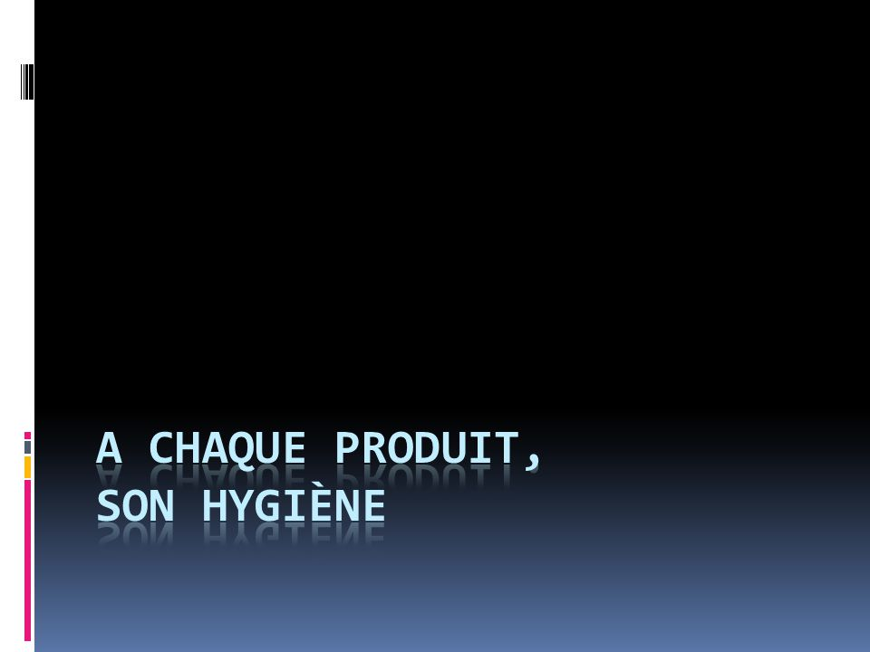 Si tous les produis peuvent être contaminés, ils le sont selon des caractéristiques propres.