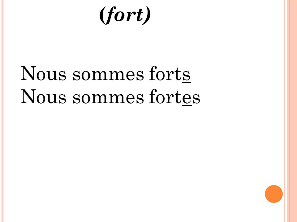 Nous sommes forts Nous sommes fortes ( fort)