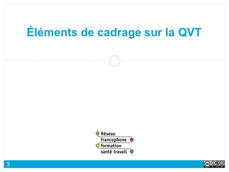Éléments de cadrage sur la QVT 5
