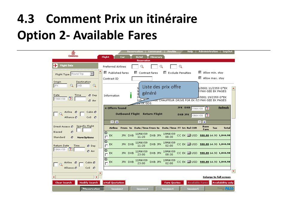 4.3Comment Prix un itinéraire Option 2- Available Fares Liste des prix offre généré