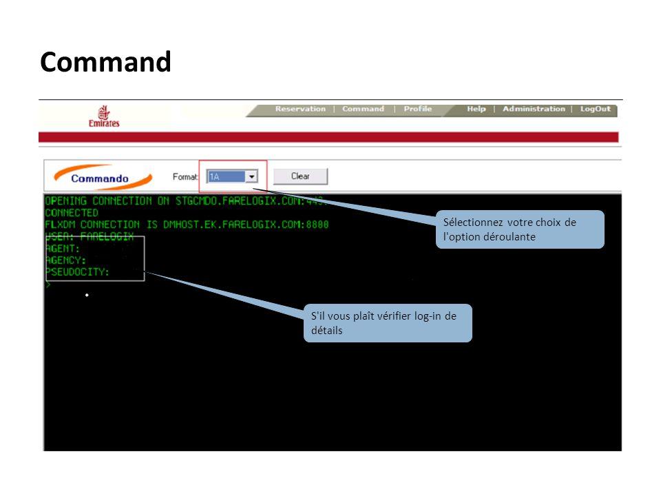Command Sélectionnez votre choix de l'option déroulante S'il vous plaît vérifier log-in de détails