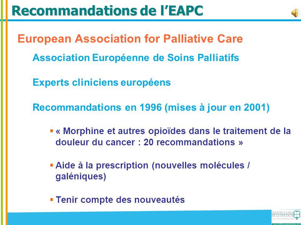 Recommandations de l'EAPC European Association for Palliative Care Association Européenne de Soins Palliatifs Experts cliniciens européens Recommandat