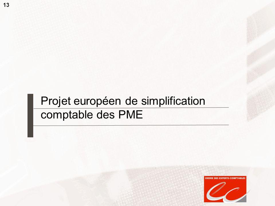 13 Projet européen de simplification comptable des PME