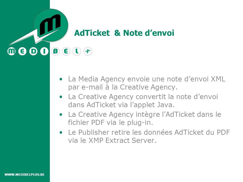 La Media Agency envoie une note d'envoi XML par e-mail à la Creative Agency.