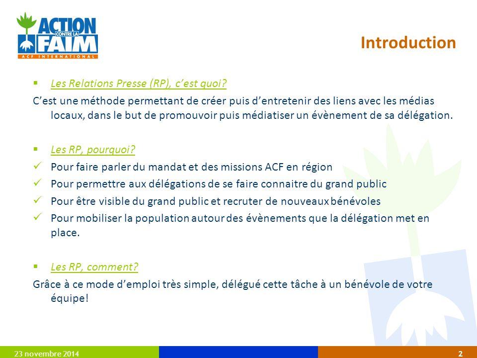 23 novembre 20142 Introduction  Les Relations Presse (RP), c'est quoi.