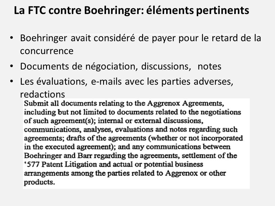 Boehringer avait considéré de payer pour le retard de la concurrence Documents de négociation, discussions, notes Les évaluations, e-mails avec les pa