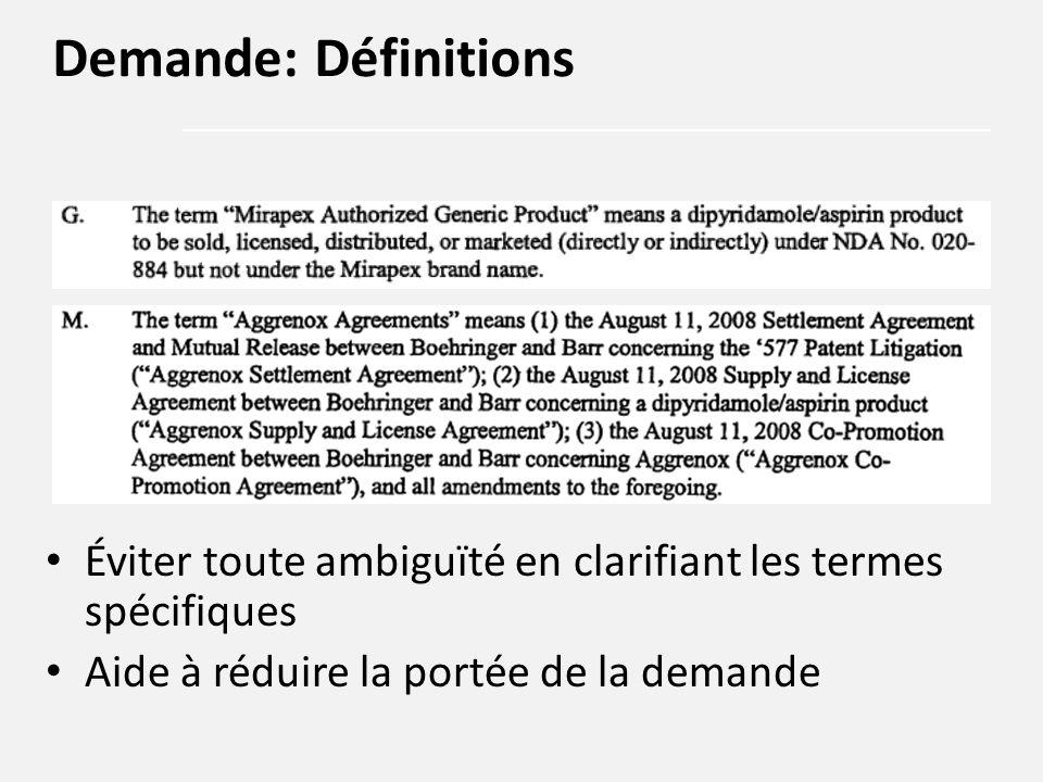 Éviter toute ambiguïté en clarifiant les termes spécifiques Aide à réduire la portée de la demande Demande: Définitions