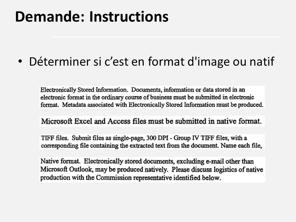 Déterminer si c'est en format d'image ou natif Demande: Instructions