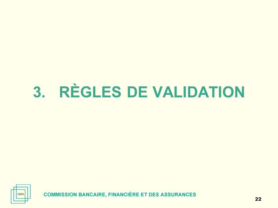 3.RÈGLES DE VALIDATION 22
