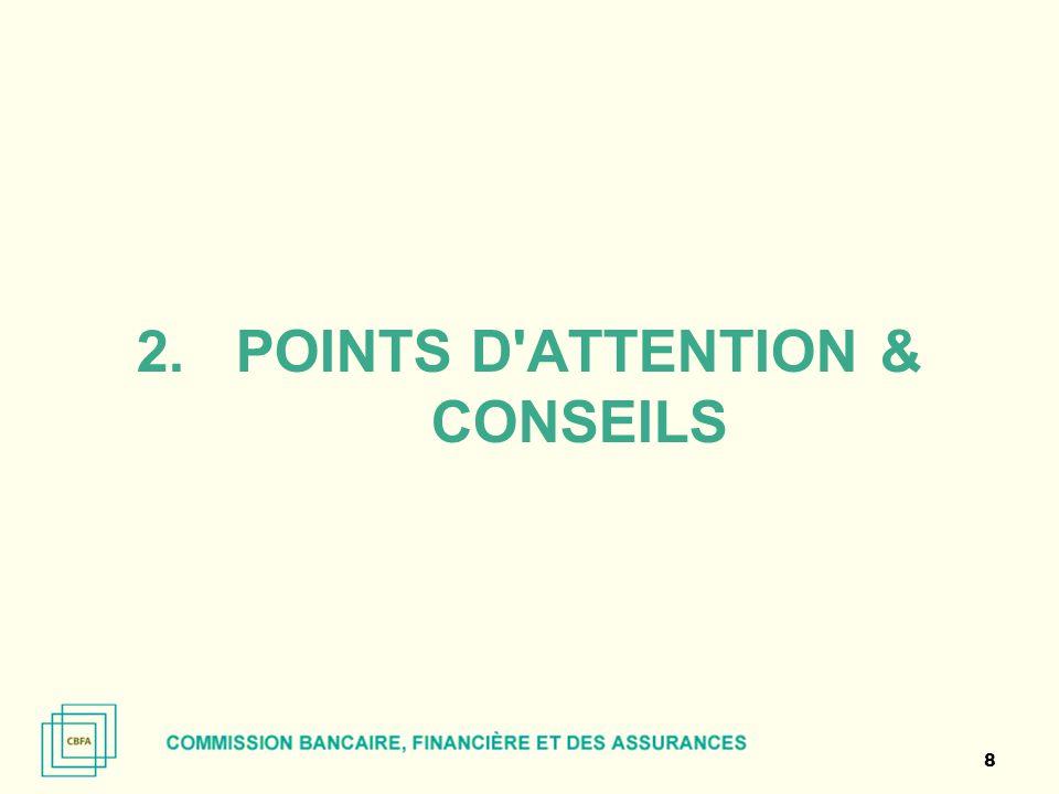 2.POINTS D'ATTENTION & CONSEILS 8