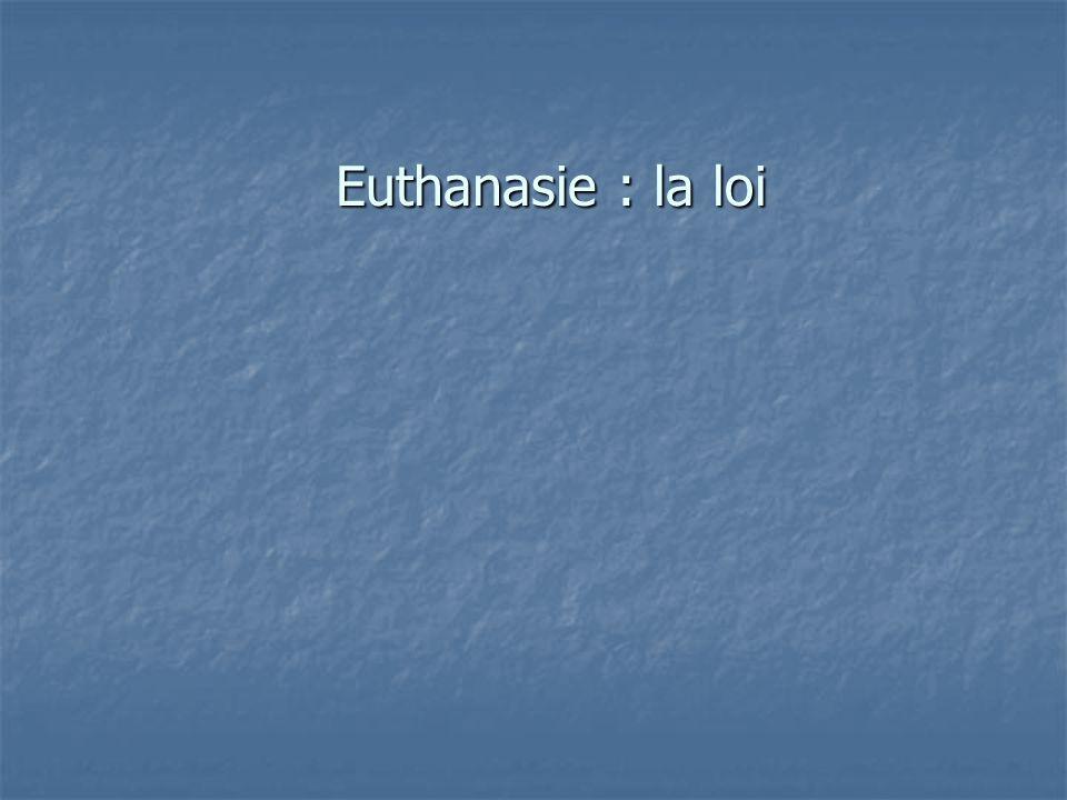 Euthanasie : la loi