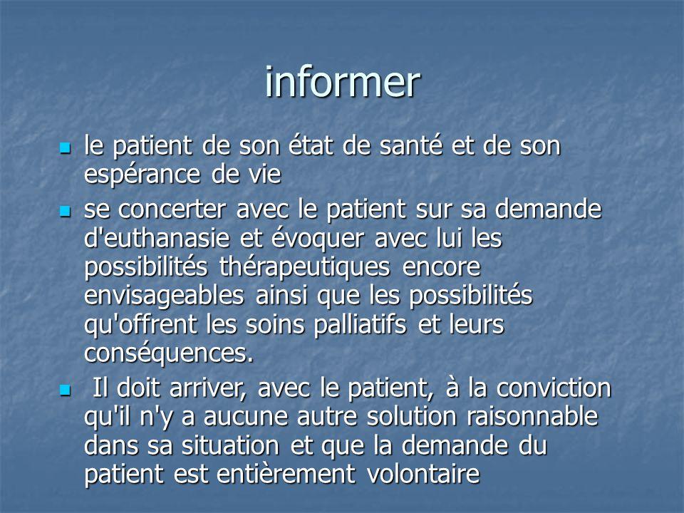 informer le patient de son état de santé et de son espérance de vie le patient de son état de santé et de son espérance de vie se concerter avec le pa