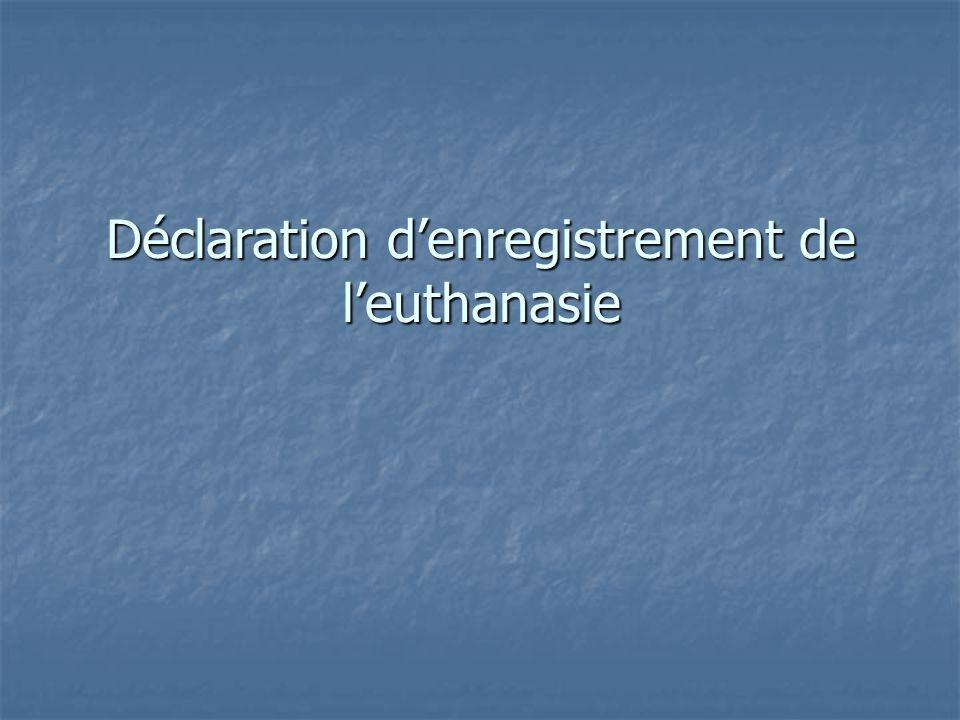 Déclaration d'enregistrement de l'euthanasie