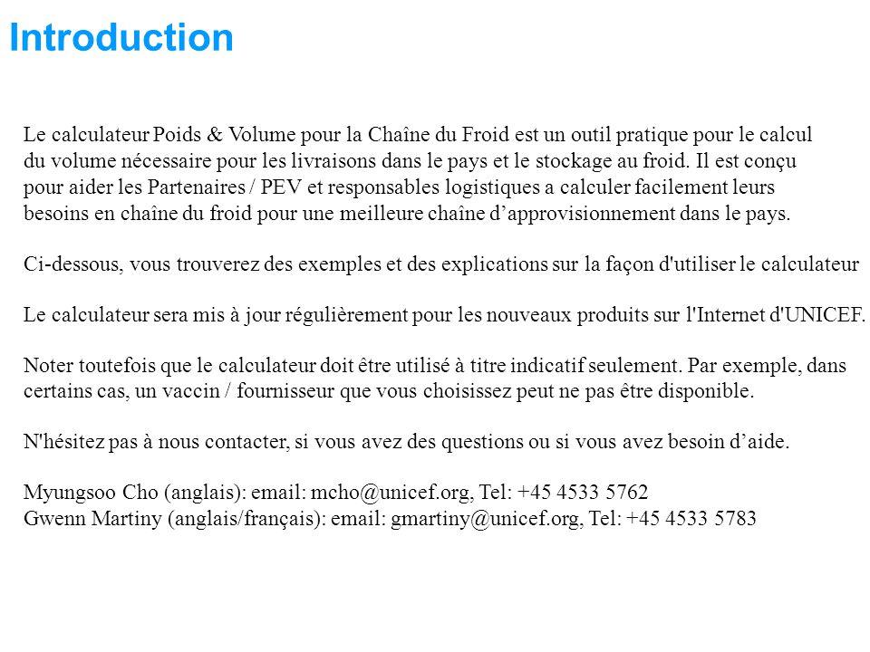 Le calculateur Poids & Volume pour la Chaîne du Froid est un outil pratique pour le calcul du volume nécessaire pour les livraisons dans le pays et le stockage au froid.