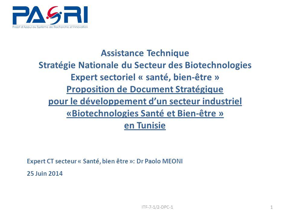 Assistance Technique Stratégie Nationale du Secteur des Biotechnologies Expert sectoriel « santé, bien-être » Proposition de Document Stratégique pour