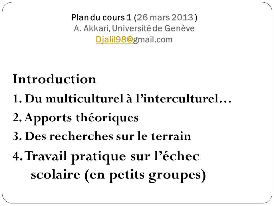 Plan du cours 1 (26 mars 2013 ) A.