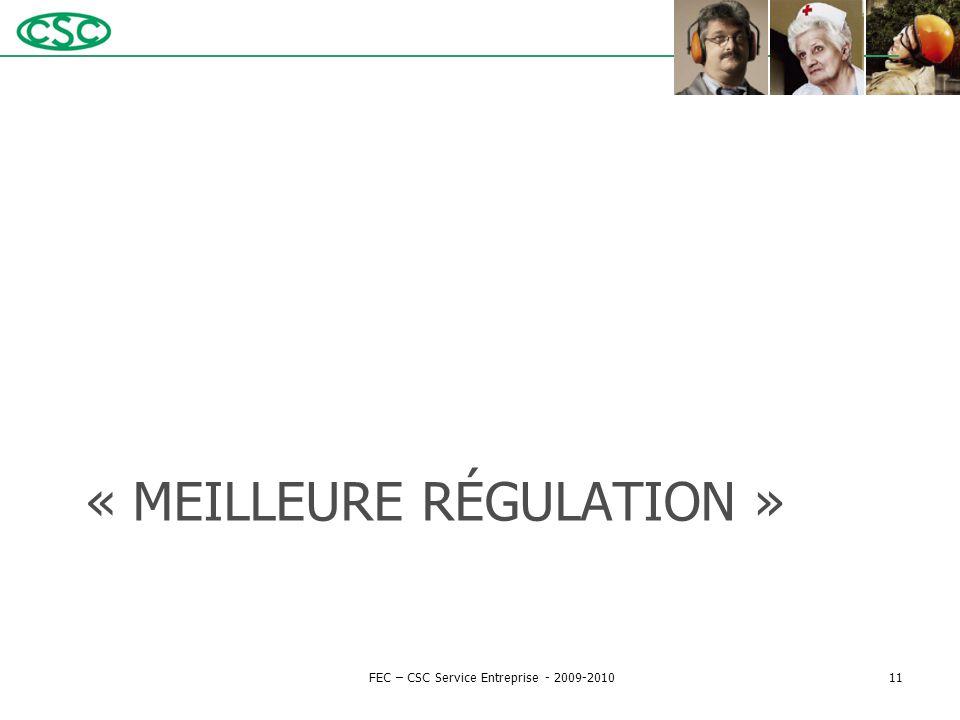 « MEILLEURE RÉGULATION » FEC – CSC Service Entreprise - 2009-201011