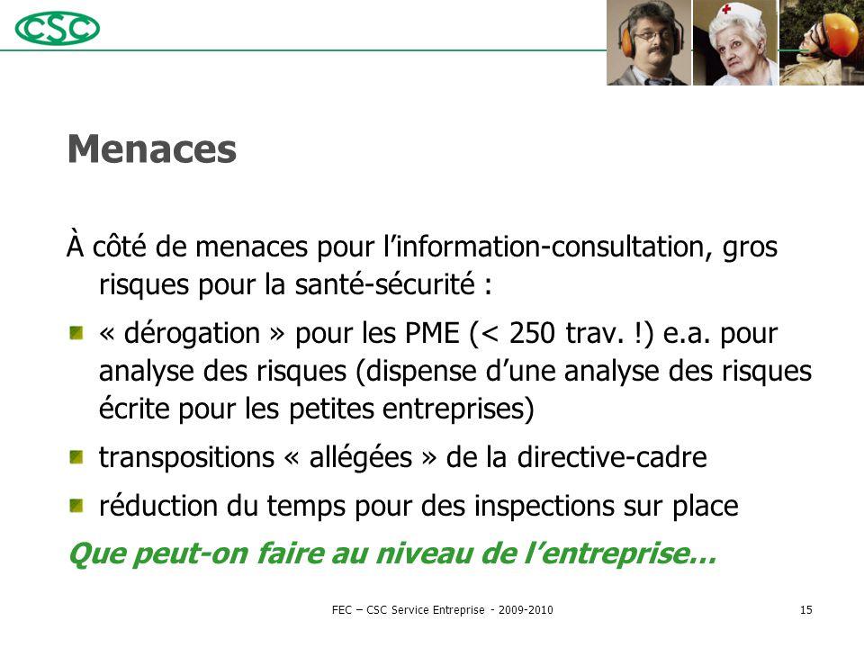 Menaces À côté de menaces pour l'information-consultation, gros risques pour la santé-sécurité : « dérogation » pour les PME (< 250 trav. !) e.a. pour