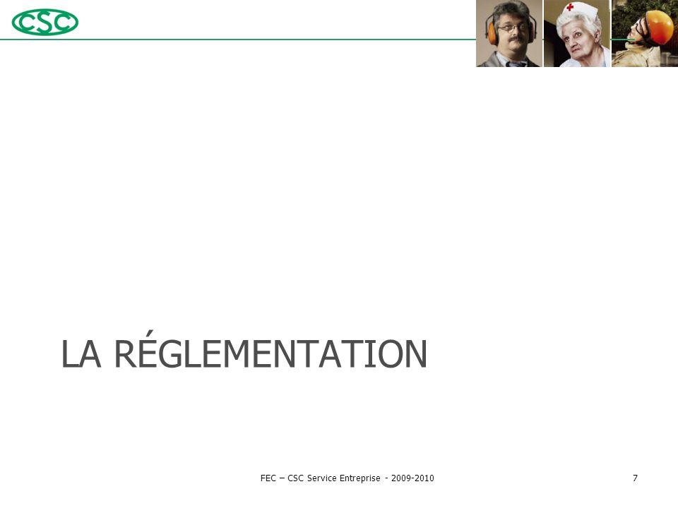 LA RÉGLEMENTATION FEC – CSC Service Entreprise - 2009-20107