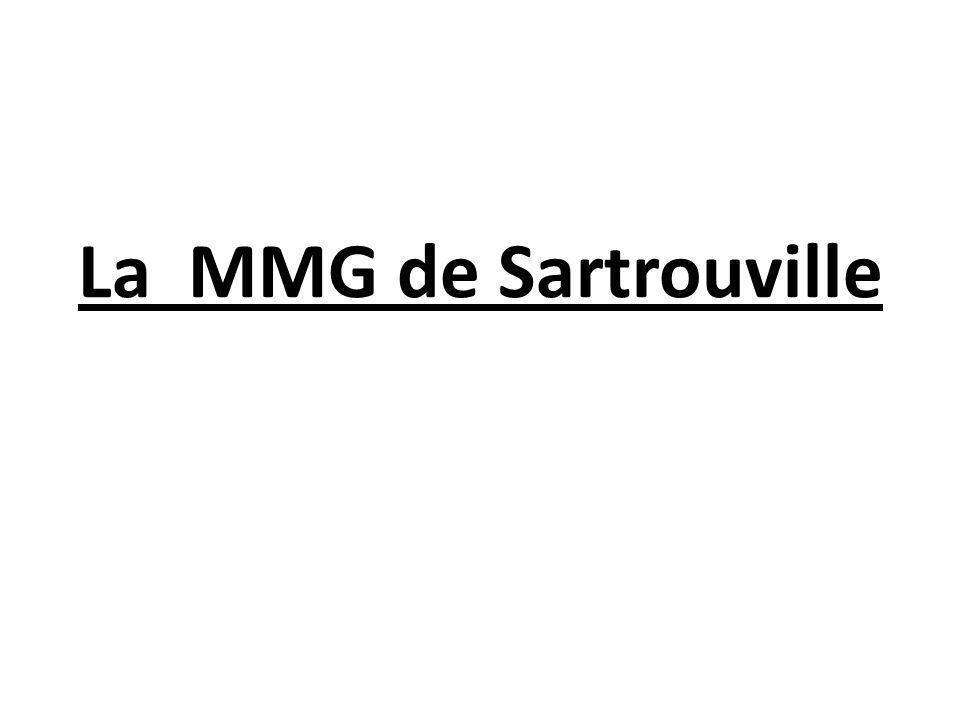 Pourquoi une MMG à Sartrouville .