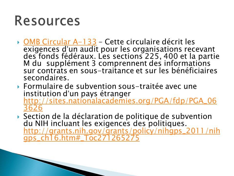  OMB Circular A-133 – Cette circulaire décrit les exigences d'un audit pour les organisations recevant des fonds fédéraux.