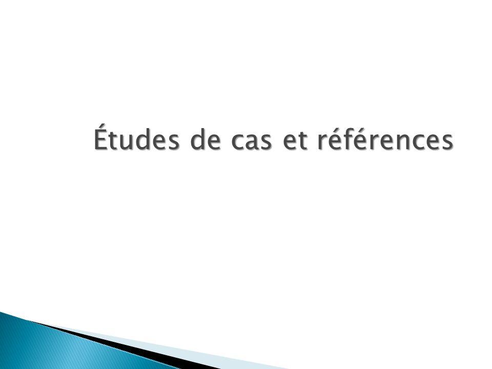 Études de cas et références