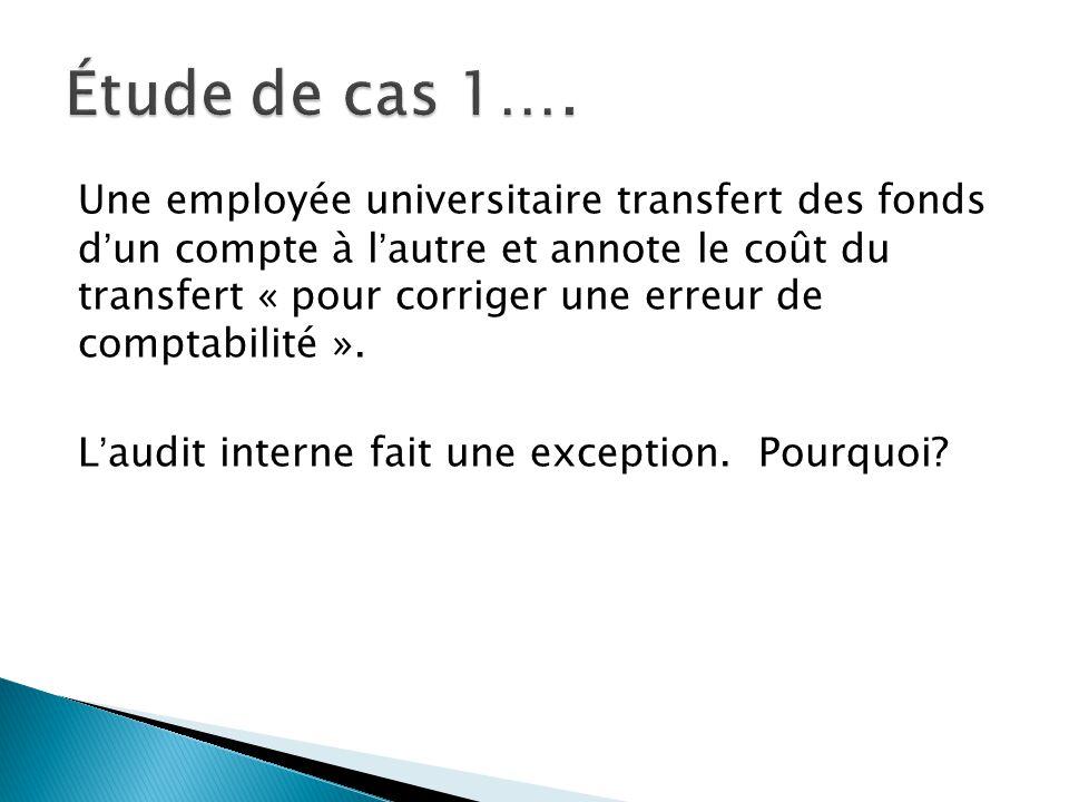 Une employée universitaire transfert des fonds d'un compte à l'autre et annote le coût du transfert « pour corriger une erreur de comptabilité ».