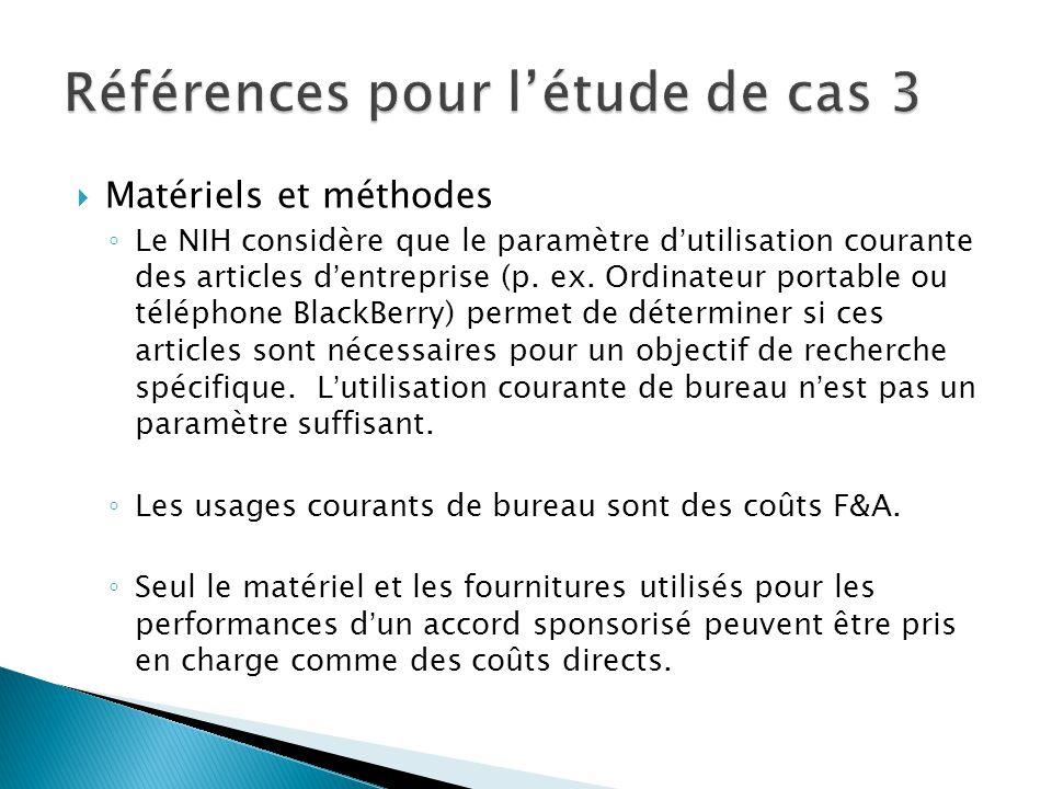  Matériels et méthodes ◦ Le NIH considère que le paramètre d'utilisation courante des articles d'entreprise (p.