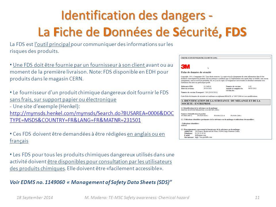La FDS est l'outil principal pour communiquer des informations sur les risques des produits. Une FDS doit être fournie par un fournisseur à son client