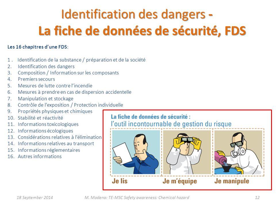 Identification des dangers - La fiche de données de sécurité, FDS Les 16 chapitres d'une FDS: 1. Identification de la substance / préparation et de la