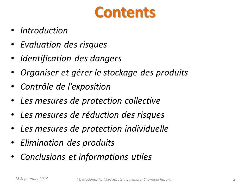 Contents Introduction Evaluation des risques Identification des dangers Organiser et gérer le stockage des produits Contrôle de l'exposition Les mesur