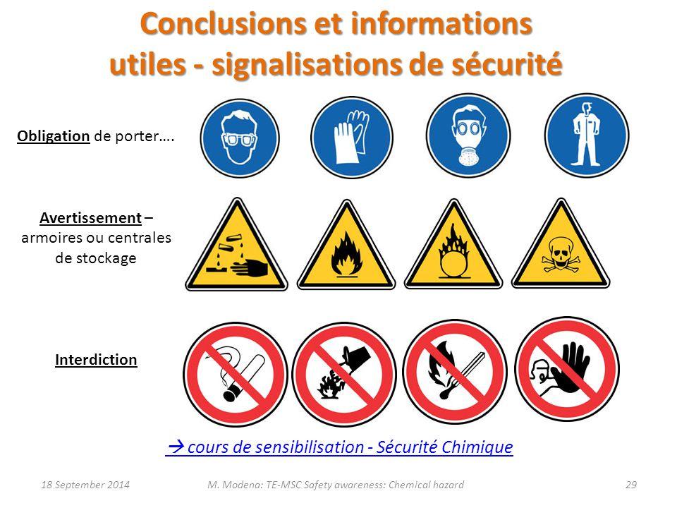 Conclusions et informations utiles - signalisations de sécurité Obligation de porter…. Avertissement – armoires ou centrales de stockage Interdiction