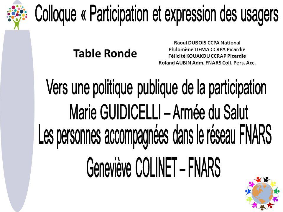 Table Ronde Raoul DUBOIS CCPA National Philomène LIEMA CCRPA Picardie Félicité KOUAKOU CCRAP Picardie Roland AUBIN Adm.