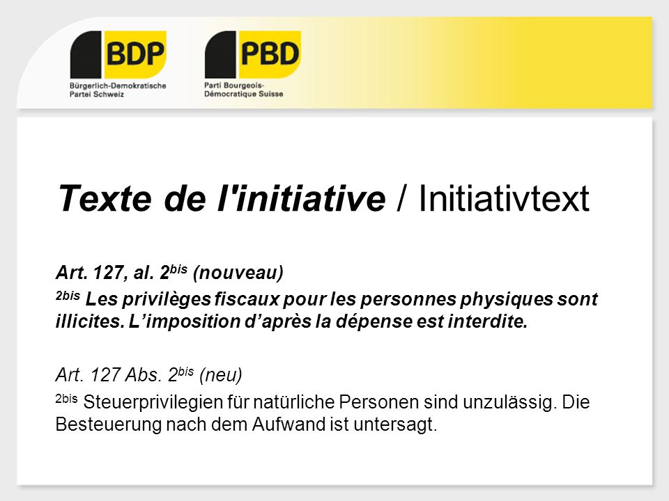 Texte de l initiative / Initiativtext Art. 127, al.