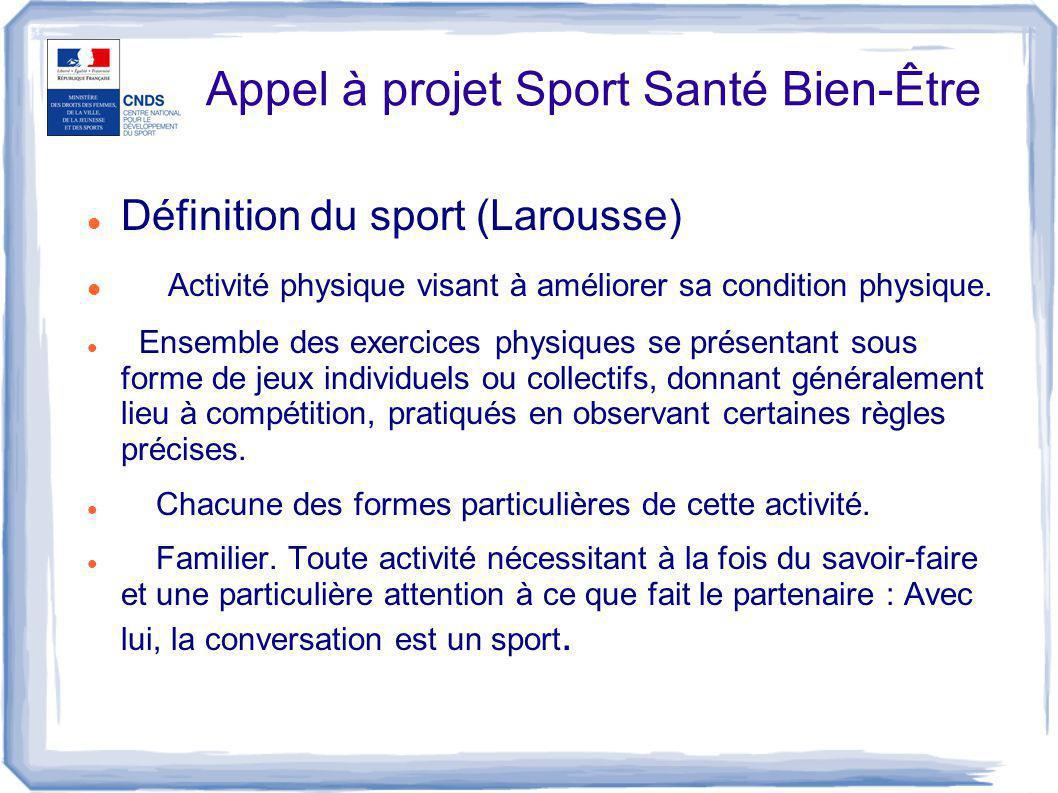 Définition du sport (Larousse) Activité physique visant à améliorer sa condition physique. Ensemble des exercices physiques se présentant sous forme d
