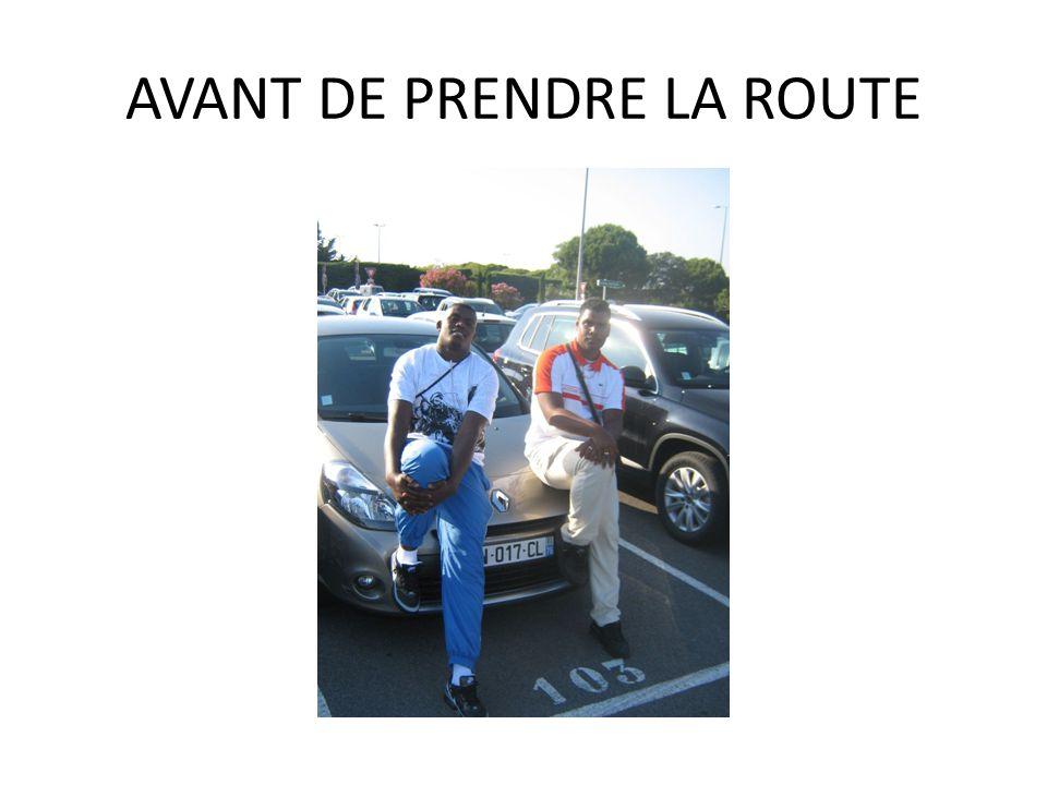 AVANT DE PRENDRE LA ROUTE