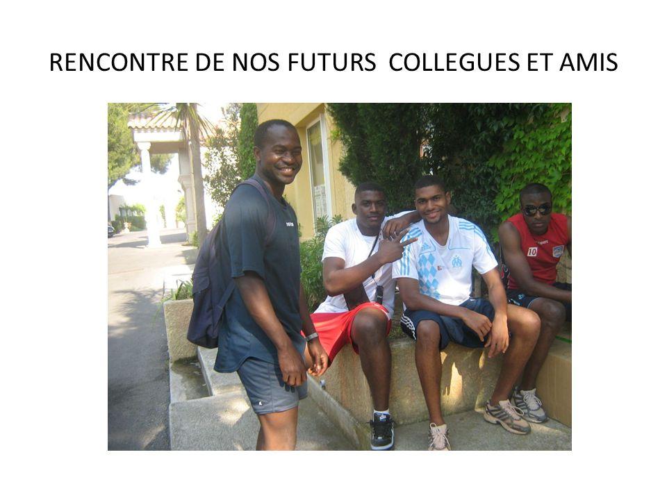 RENCONTRE DE NOS FUTURS COLLEGUES ET AMIS