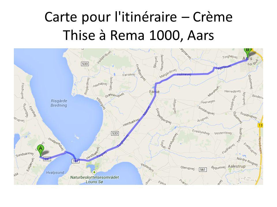 Carte pour l itinéraire – Crème Thise à Rema 1000, Aars