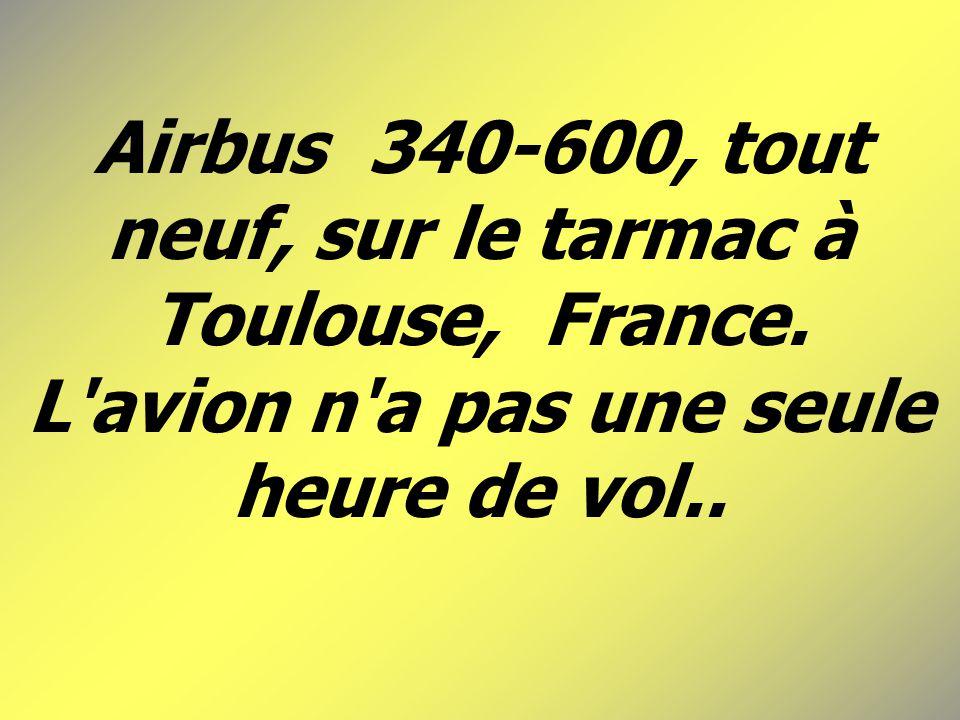 Airbus 340-600, tout neuf, sur le tarmac à Toulouse, France.
