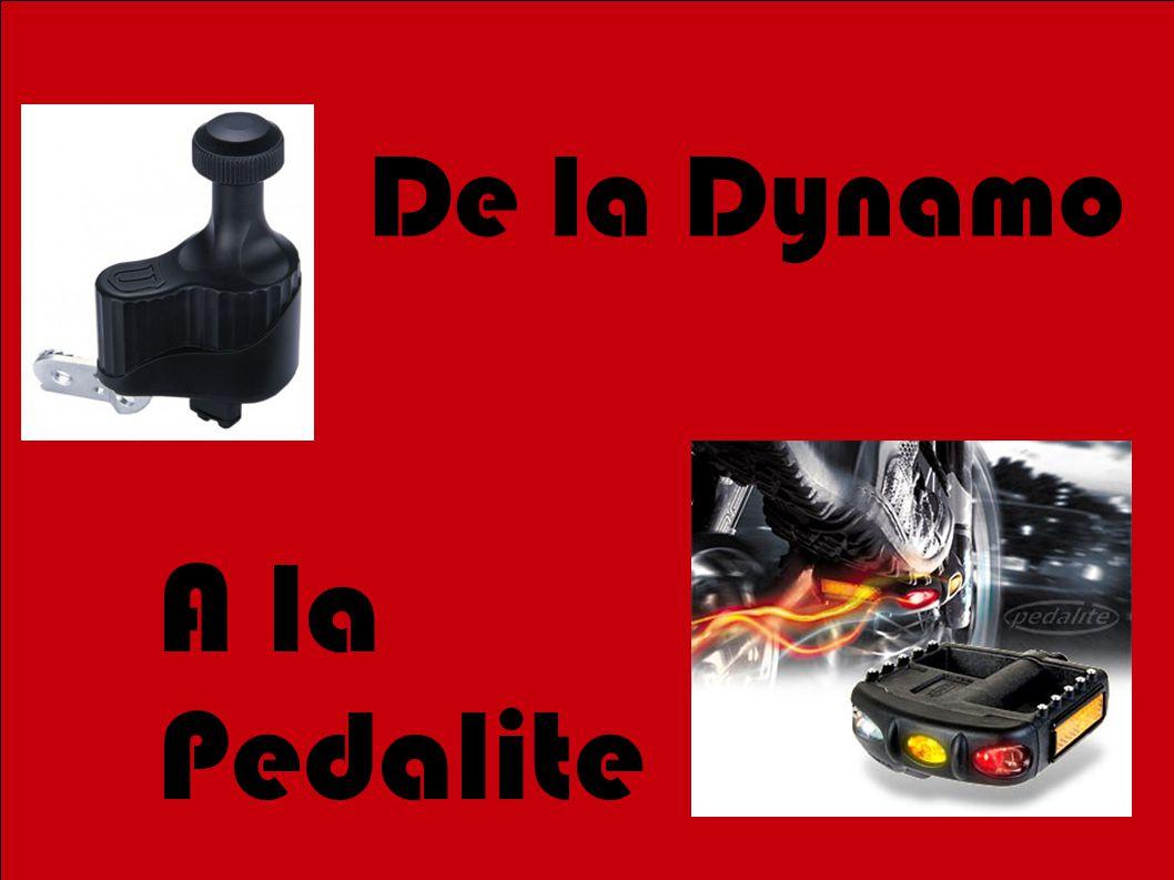 De la Dynamo A la Pedalite