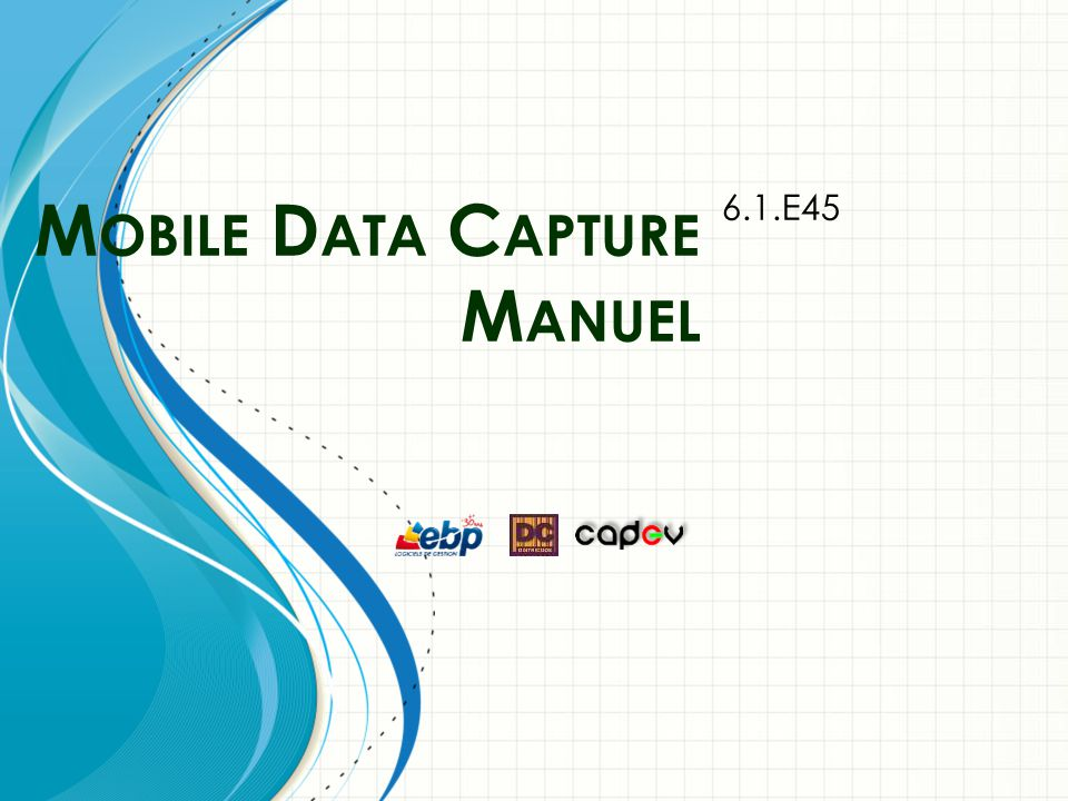 M OBILE D ATA C APTURE M ANUEL 6.1.E45