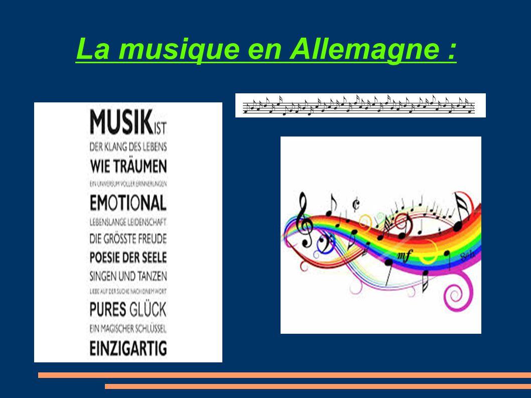 La musique en Allemagne :