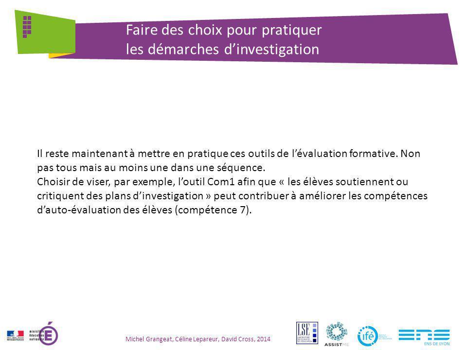 Michel Grangeat, Céline Lepareur, David Cross, 2014 Faire des choix pour pratiquer les démarches d'investigation Il reste maintenant à mettre en prati