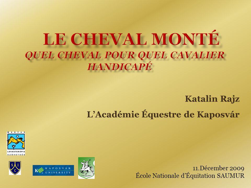 11.Décember 2009 École Nationale d'Équitation SAUMUR Katalin Rajz L'Académie Équestre de Kaposvár