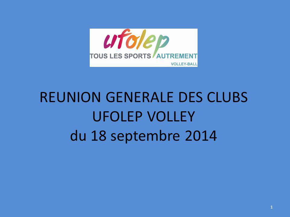 REUNION GENERALE DES CLUBS UFOLEP VOLLEY du 18 septembre 2014 1