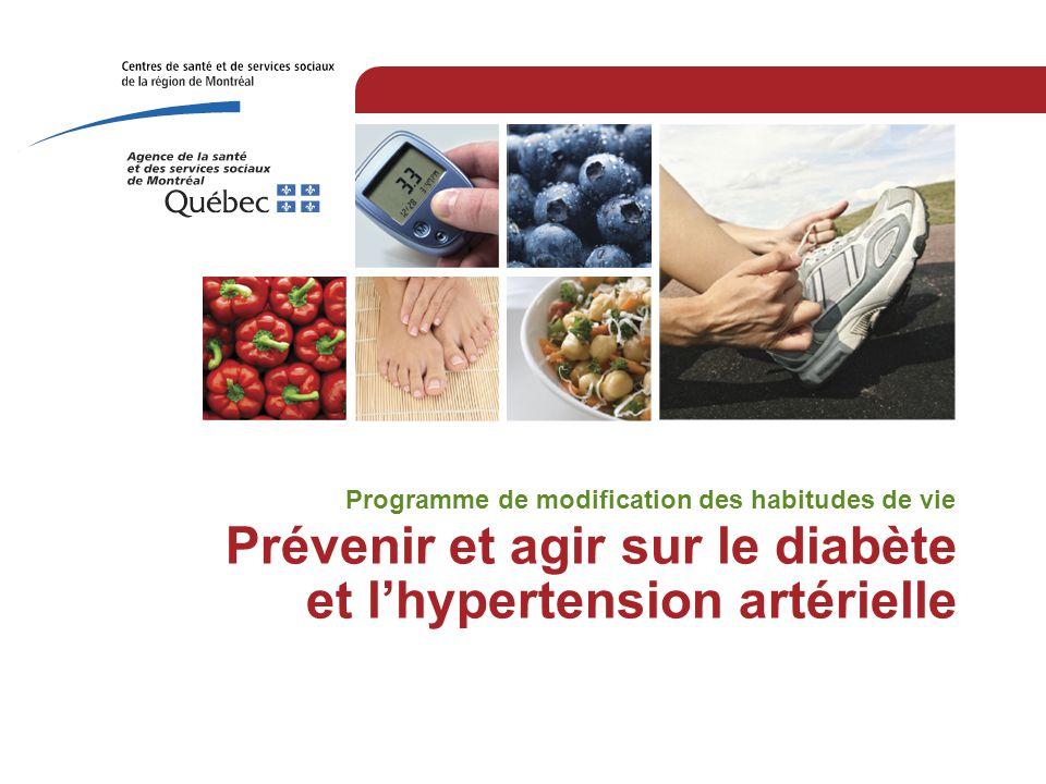 Prévenir et agir sur le diabète et l'hypertension artérielle Programme de modification des habitudes de vie
