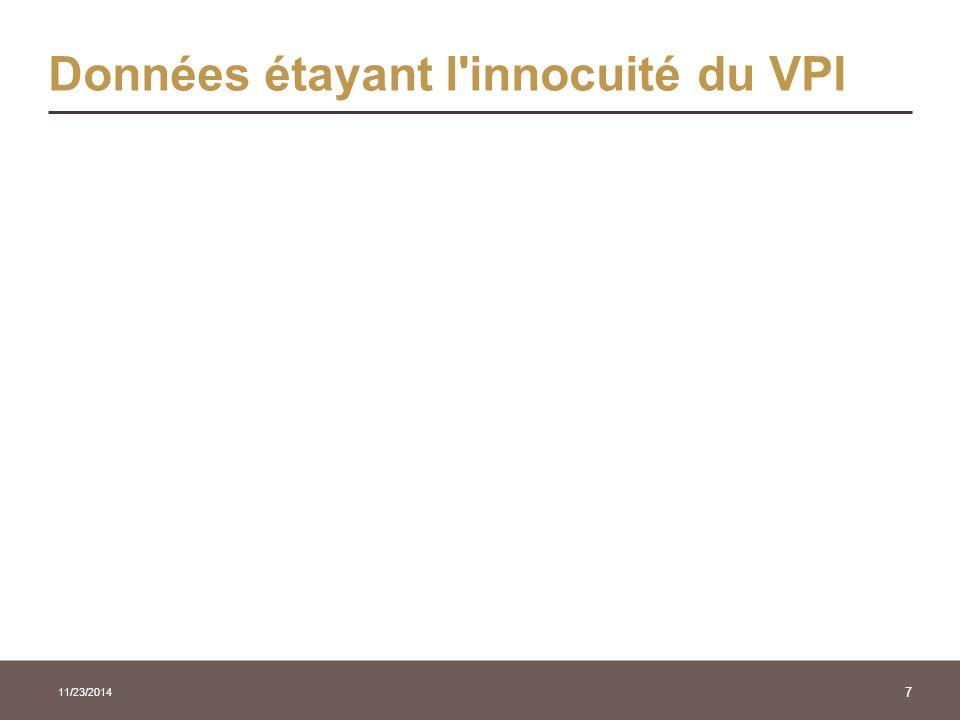 Données étayant l'innocuité du VPI 11/23/2014 7