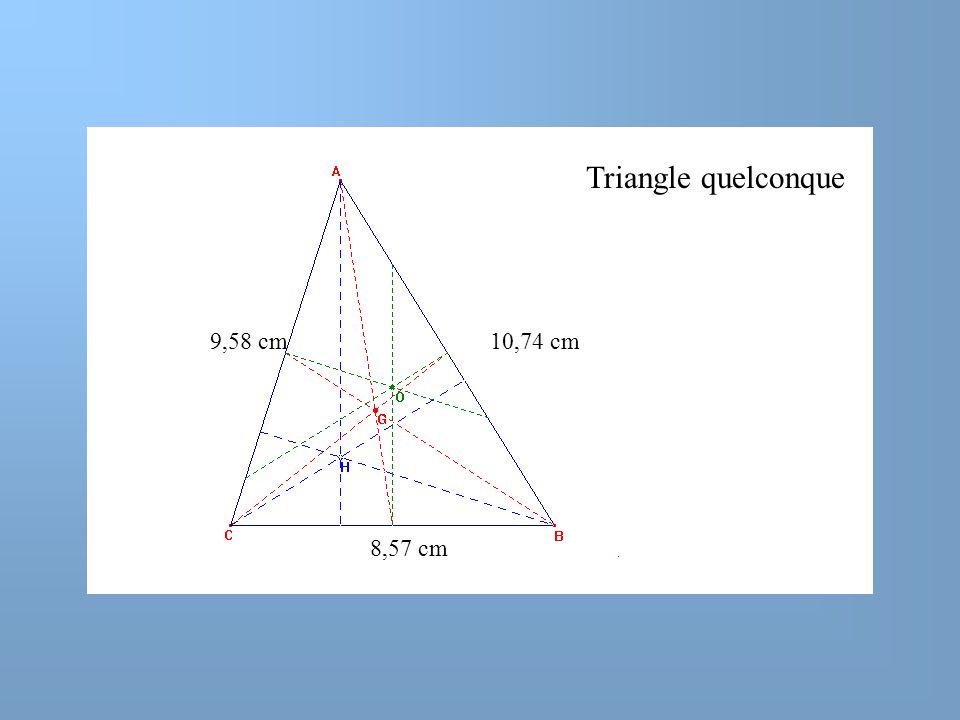 9,58 cm10,74 cm Triangle quelconque 8,57 cm